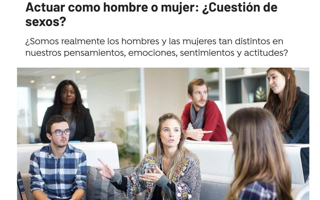 Actuar como hombre o mujer: ¿Cuestión de sexos?